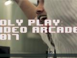 Poly Play: Video Arcade 2017
