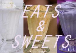 ExTV Presents: Eats & Sweets