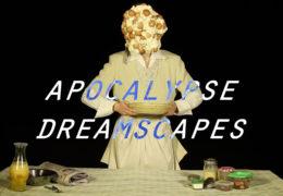 ExTV Presents: Apocalypse Dreamscapes