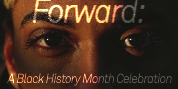 ExTV Presents: Forward - A Black History Month Celebration
